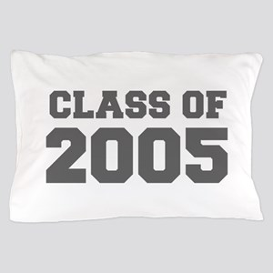 CLASS OF 2005-Fre gray 300 Pillow Case