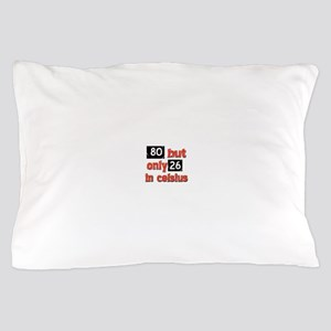 80 year old designs Pillow Case