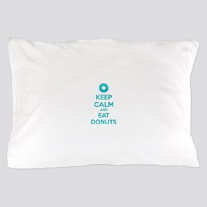 Keep calm and eat donuts Pillow Case