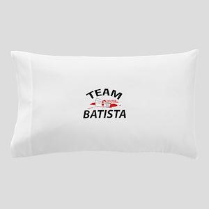 Team Batista - Dexter Pillow Case