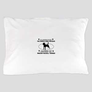 Parson Russell Terrier dog funny designs Pillow Ca