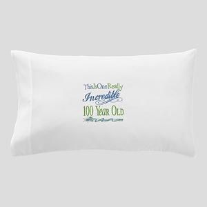 Incredible 100th Pillow Case