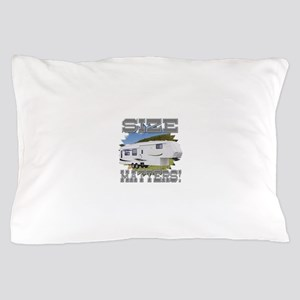 Size Matters Fifth Wheel Pillow Case