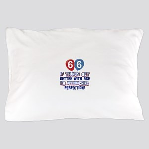 66 year Old Birthday Designs Pillow Case