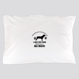 Bull Mastif Mommy designs Pillow Case