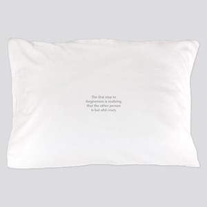 first-step-to-forgiveness-opt-gray Pillow Case