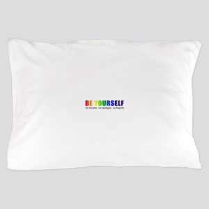 Be Yourself (Rainbow) Pillow Case