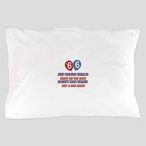 66 year old designs Pillow Case