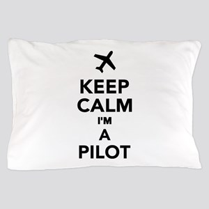 Keep calm I'm a Pilot Pillow Case