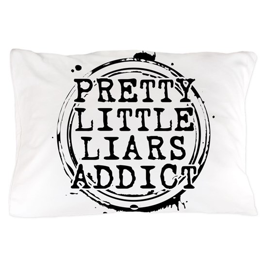 Pretty Little Liars Addict Pillow Case by WheeDesign