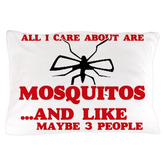 All I care about are Mosquitos