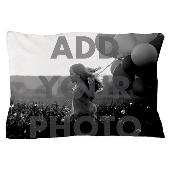 Add Your Photo Pillow Case