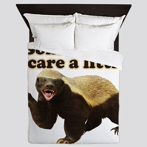 Honey Badger Sometimes I Do Care A Lit Queen Duvet