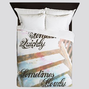 Sometimes Quickly, Sometimes Slowly Queen Duvet