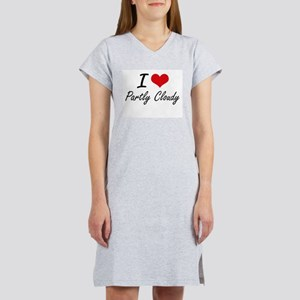 I love Partly Cloudy Women's Nightshirt
