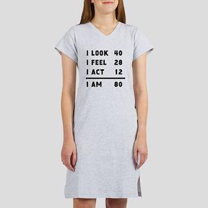 I Look I Feel I Act I Am 80 T-Shirt