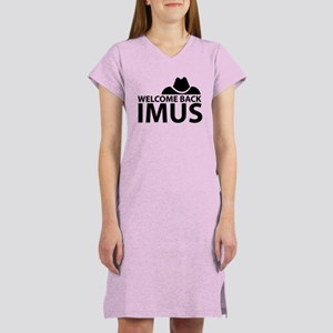 Welcome Back Imus Women's Nightshirt