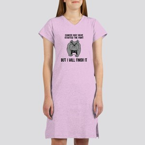 Cancer Started the Fight Women's Nightshirt