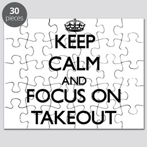 Keep Calm and focus on Takeout Puzzle