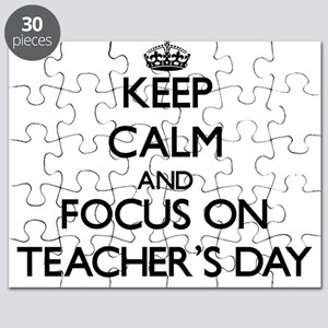 Keep Calm and focus on Teacher'S Day Puzzle