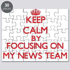 Keep Calm by focusing on My News Team Puzzle