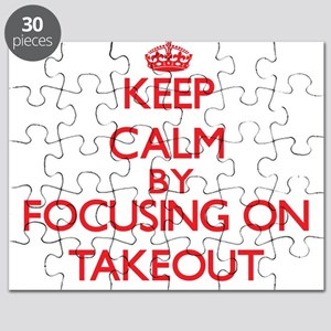 Keep Calm by focusing on Takeout Puzzle