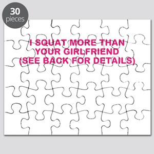 I SQUAT MORE THAN YOUR GIRLFRIEND Puzzle