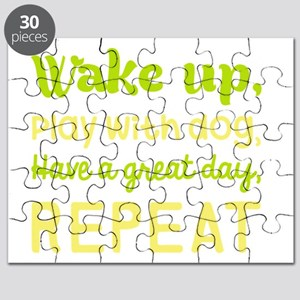 Wake Up Play With Dog Have A Great Day Repe Puzzle
