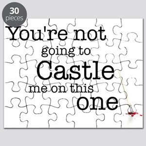 Youre not going to Castle me Puzzle