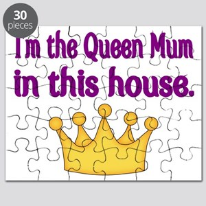 Im the Queen Mum  in this house Puzzle