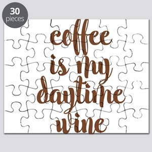 COFFEE IS MY DAYTIME WINE Puzzle