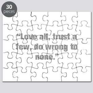 Love all trust a few do wrong to none Puzzle