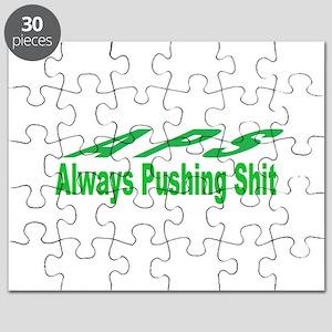 always pushing shit Puzzle