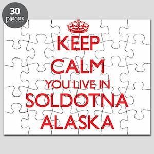 Keep calm you live in Soldotna Alaska Puzzle