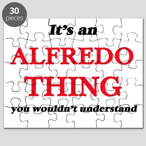 It's an Alfredo thing, you wouldn't Puzzle