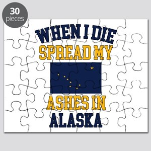 When I Die Spread My Ashes in Alaska Gift A Puzzle