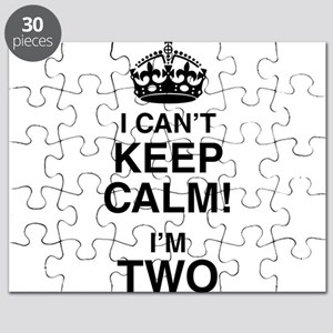 I Can't Keep Calm I'm Two Puzzle