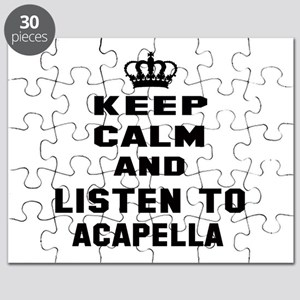 Keep calm and listen to Acapella Puzzle