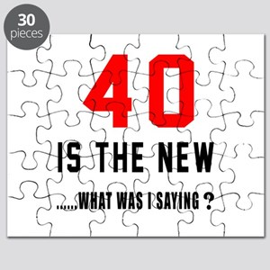 40 Is The New What Was I Saying ? Puzzle