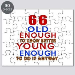 66 Old Enough Young Enough Birthday Designs Puzzle
