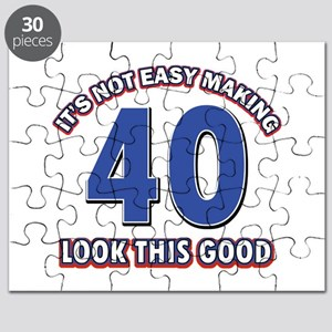 It's Not Easy Making 40 look This Good Puzzle
