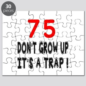 75 Don't Grow Birthday Designs Puzzle