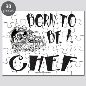 BORN TO BE A CHEF T-SHIRTS AND GIFTS Puzzle