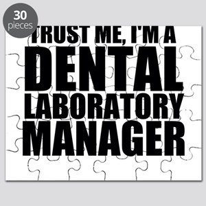 Trust Me, I'm A Dental Laboratory Manager Puzz