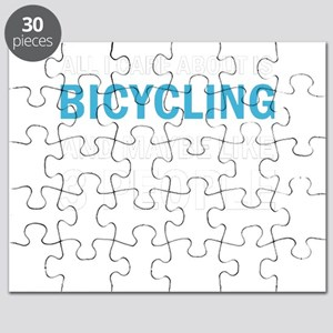 All I Care About is Bicycling & Puzzle