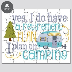 Yes, I Do Have A Retirement Plan On Camping Puzzle