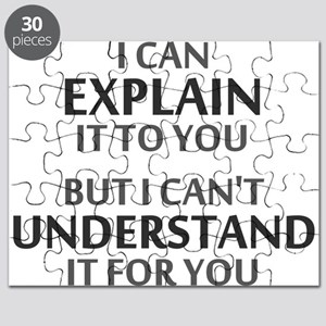Engineers Motto Cant Understand It For You Puzzle