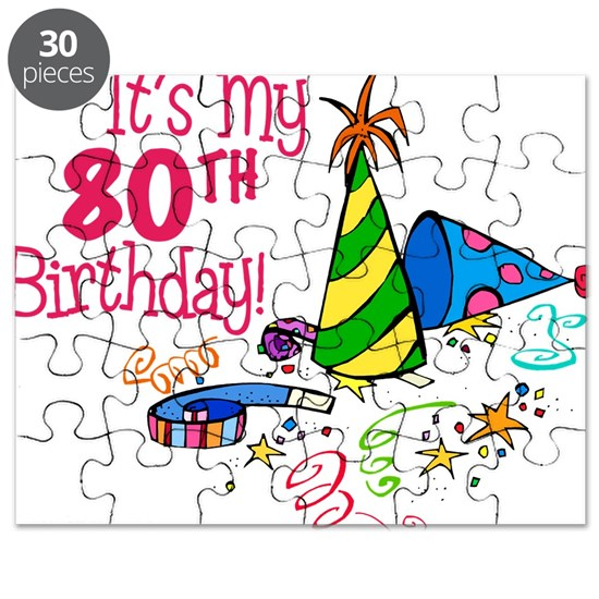 80th Birthday Party Hats Puzzle Itsmybirthdayhat80