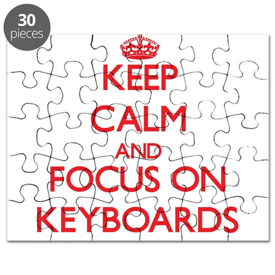 Keep Calm and focus on Keyboards