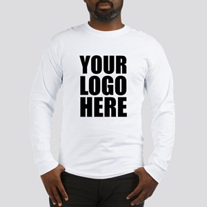Your Logo Here Personalize It! Long Sleeve T-Shirt